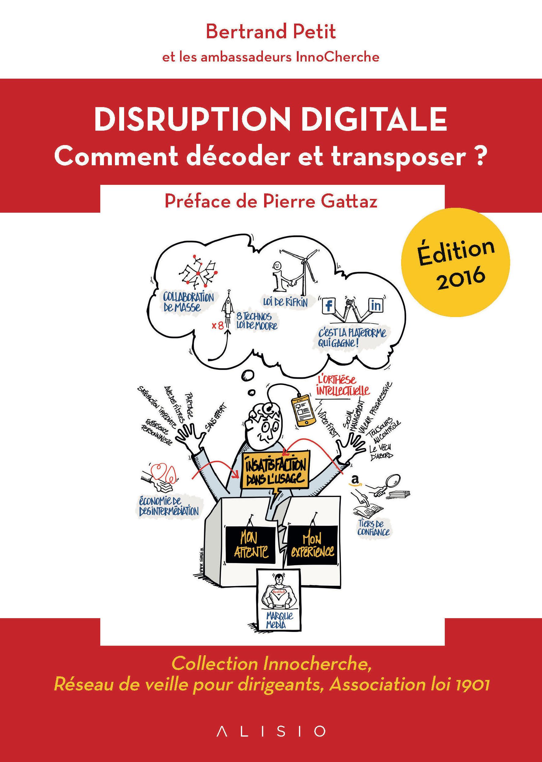 Edition 2016 : La disruption digitale – comment décoder et transposer ?