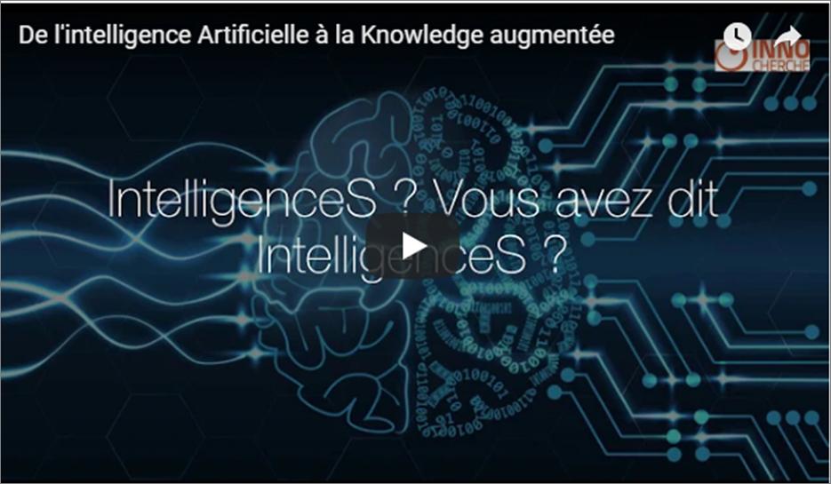De l'intelligence Artificielle à la Knowledge augmentée