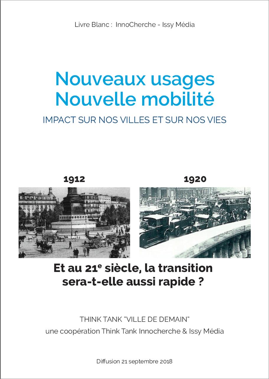 Livre blanc InnoCherche « Nouveaux usages – Nouvelle mobilité : Impact sur nos villes et sur nos vies »