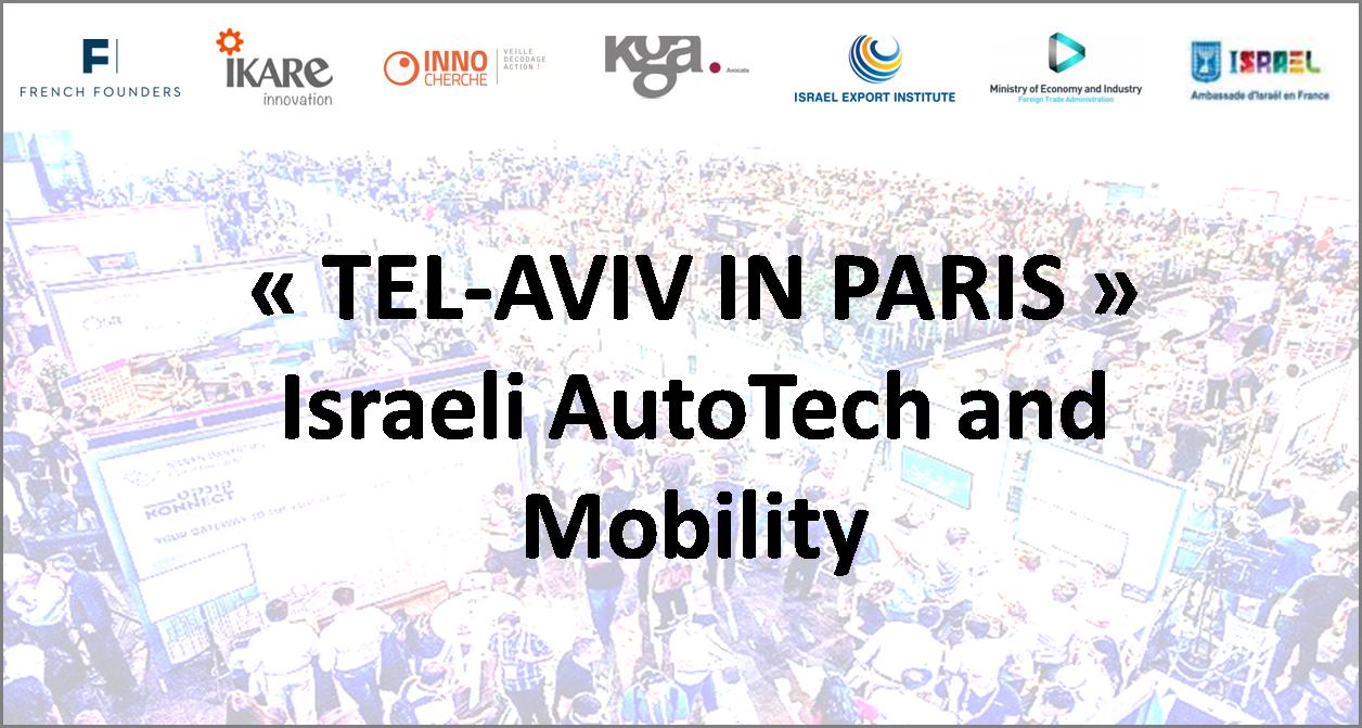 «Tel-Aviv in Paris» : Israeli AutoTech and Mobility – MERCI de votre présence !